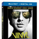 VINYL: THE COMPLETE FIRST SEASON Coming to Digital HD, Blu-ray with Digital HD & DVD