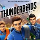 Season 1 of Amazon's Original Animated Kids Series THUNDERBIRDS ARE GO Now Available