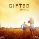 VIDEO: Watch Trailer for New FOX Family Adventure Series THE GIFTED