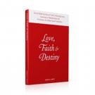 LOVE, FAITH & DESTINY is Released