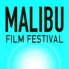 Malibu International Film Festival 2015 Unveils Full Lineup of Films & More