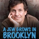 Penguin Rep Stages A JEW GROWS IN BROOKLYN Tonight at SUNY Rockland