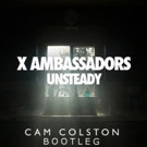 Cam Colston Takes on X Ambassador's Legendary Record 'Unsteady'