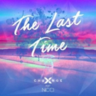 X-Change Featuring Nicci 'The Last Time' Out Now