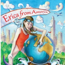 New Children's Book, ERICA FROM AMERICA is Released