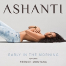 GRAMMY Winner Ashanti's New Single 'Let's Go' Asks Fans to #DrinkUp for Release