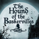 BWW Review: SBCC's HOUND OF THE BASKERVILLES Puts the 'Mist' in Mystery