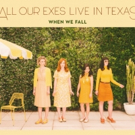 All Our Exes Live In Texas Announce West Coast US Tour with Midnight Oil