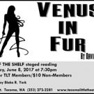 Tacoma Little Theatre Presents VENUS IN FUR