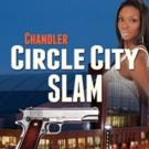CHANDLER: CIRCLE CITY SLAM by Bill Craig is Now Available