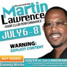 Martin Lawrence to Perform at Comedy Works Landmark Village, 7/6-8