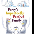 Renée C. Bauer Pens PERCY'S IMPERFECTLY PERFECT FAMILY