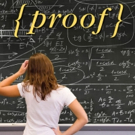 The Theatre Group at SBCC Presents PROOF, Beginning Tonight
