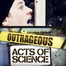 Science Channel to Premiere New Episodes of OUTRAGEOUS ACTS OF SCIENCE, Beg. 6/20