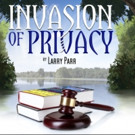 Pigs Do Fly Productions Presents INVASION OF PRIVACY