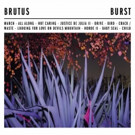 Belgium's BRUTUS Announce Debut Album 'Burst' via Hassle Records
