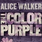 New Edition of Alice Walker's Novel THE COLOR PURPLE Released Today Alongside Broadway Revival
