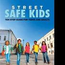 Stephanie L. Mann Releases STREET SAFE KIDS