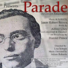 Ground Floor Theatre presents PARADE For Limited Engagement