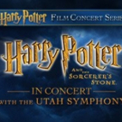 The Utah Symphony to Present HARRY POTTER AND THE SORCERER'S STONE in Concert