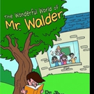 New Children's Book, THE WONDERFUL WORLD OF MR. WONDER is Released