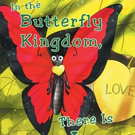 Laura L. Thompson Releases IN THE BUTTERFLY KINGDOM THERE IS LOVE