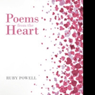 Ruby Powell Shares POEMS FROM THE HEART