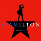 Original Cast Recording of SPAMILTON Drops Tomorrow