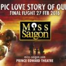 MISS SAIGON Announces Final Extension in London; Broadway Next!