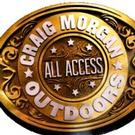 Outdoor Channel to Premiere Season 6 of CRAIG MORGAN: ALL ACCESS OUTDOORS, 7/5