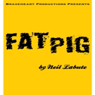 Braveheart Productions' FAT PIG Begins Tonight at The Red Sandcastle Theatre