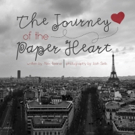 New Children's Book THE JOURNEY OF THE PAPER HEART is Released