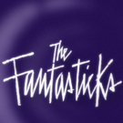 Off-Broadway's THE FANTASTICKS to Celebrate 57th Anniversary Tomorrow