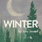 Julie Jensen's WINTER Gets NNPN Rolling Premiere in Salt Lake, Chicago and Berkeley