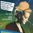 Get $30 Tickets for MTC's IMPORTANT HATS OF THE TWENTIETH CENTURY