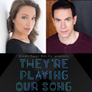 Carmen Risi and Dan Gold to Star in Brown Paper Box Co.'s THEY'RE PLAYING OUR SONG