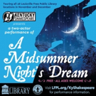 Kentucky Shakespeare to Take A MIDSUMMER NIGHT'S DREAM on Libraries Tour