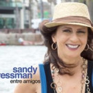 Sandy Cressman Reaffirms Her Deep Connections with Brazilian Music on New CD 'Entre Amigos'