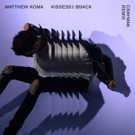 Florals & CRaymak Remix Matthew Koma's 'Kisses Back'