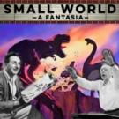 BWW Reviews: SMALL WORLD: A FANTASIA at Penguin Repertory Theatre
