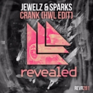 Jewelz & Sparks Returns to Revealed with Hardwell Edit of 'Crank'