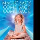 Deborah Watters Releases MAGIC SACK COME BACK COME BACK