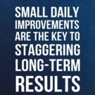 Fitness Tip of the Day: Small Daily Improvements