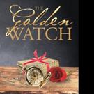Jane Hengtgen Releases THE GOLDEN WATCH