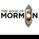 Tickets to THE BOOK OF MORMON's Return to Fox Cities P.A.C. This Fall on Sale 6/16