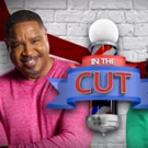 Bounce TV's Hit Comedy Series IN THE CUT Returns for Season 2, 7/5