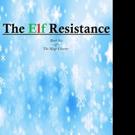 THE ELF RESISTANCE is Released