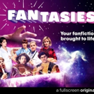 Fullscreen Joins Forces with Wattpad for New Fanfiction Series 'FANtasies'