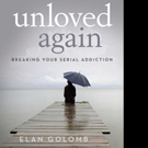 Elan Golomb Pens UNLOVED AGAIN