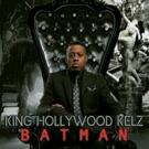 King Hollywood Kelz Releases New Single 'Batman'